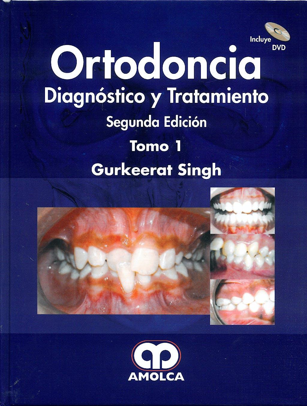Portada del libro 9789588328935 Ortodoncia. Diagnostico y Tratamiento, 2 Vols + Dvd (Contenido del Dvd en Ingles)