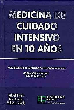 Portada del libro 9789588379258 Medicina de Cuidado Intensivo en 10 Años (Actualización en Medicina de Cuidado Intensivo)