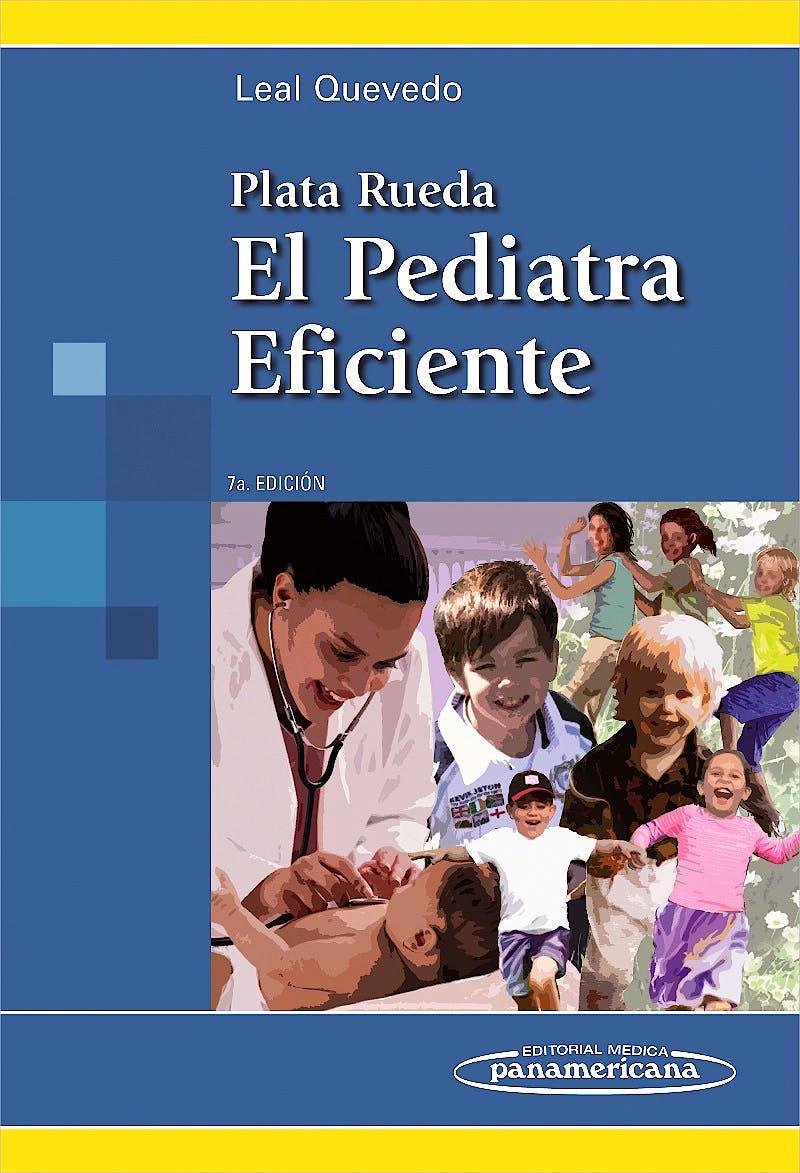 Portada del libro 9789588443294 Plata Rueda. el Pediatra Eficiente