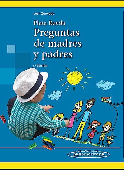 Portada del libro 9789588443591 Plata Rueda Preguntas de Madres y Padres