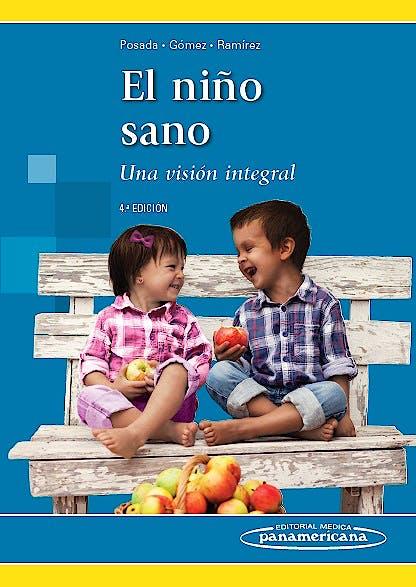Portada del libro 9789588443638 El Niño Sano. Una Visión Integral