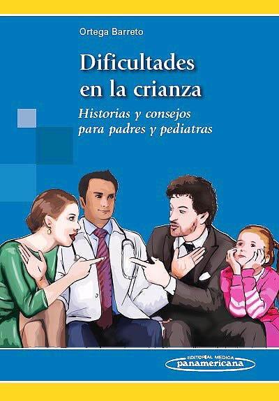 Portada del libro 9789588443669 Dificultades en la Crianza. Historias y Consejos para Padres y Pediatras
