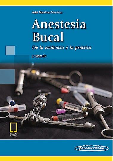 Portada del libro 9789588443782 Anestesia Bucal. De la Evidencia a la Práctica (Incluye E-Book)