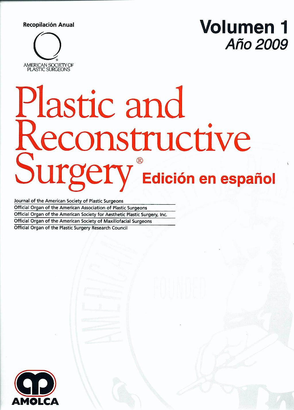 Portada del libro 9789588473062 Plastic And Reconstructive Surgery - Edicion en Español - Volumen 1 - Año 2009