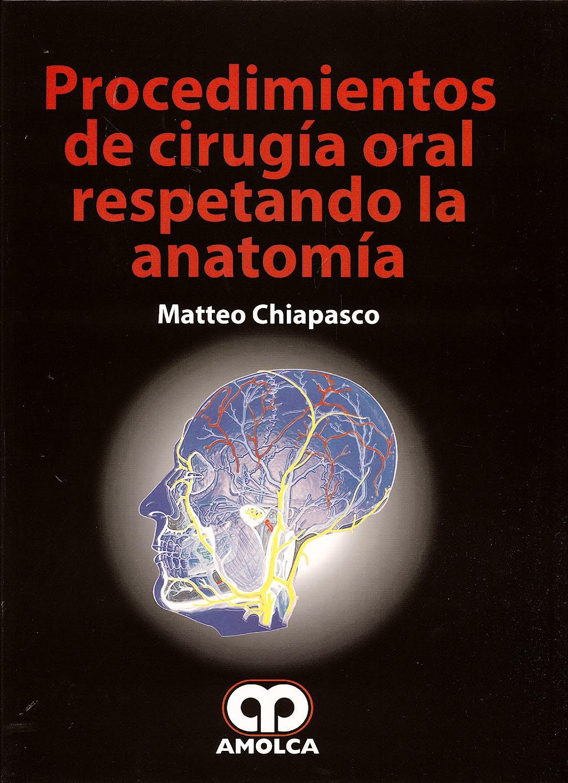 Portada del libro 9789588473178 Procedimientos de Cirugía Oral Respetando la Anatomía