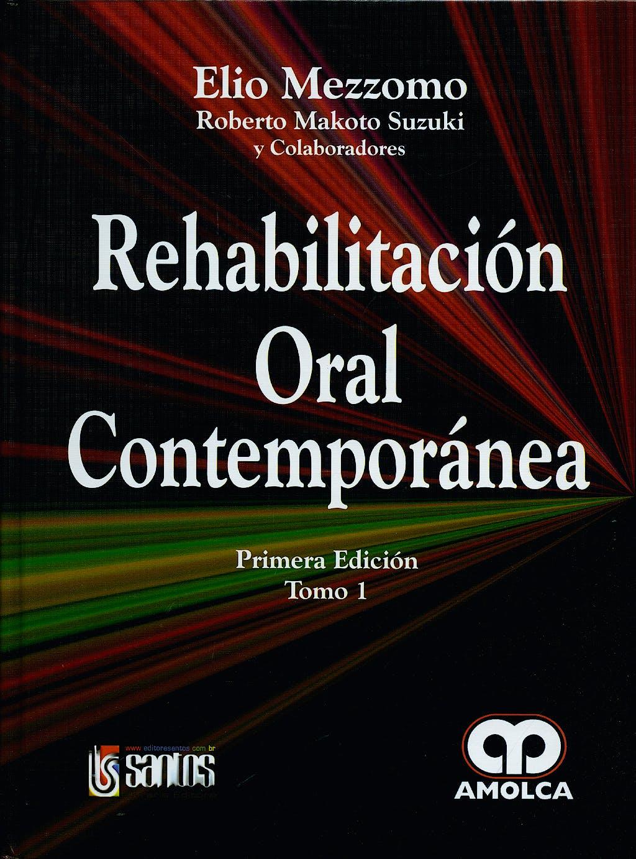 Portada del libro 9789588473369 Rehabilitación Oral Contemporánea, 2 Vols.