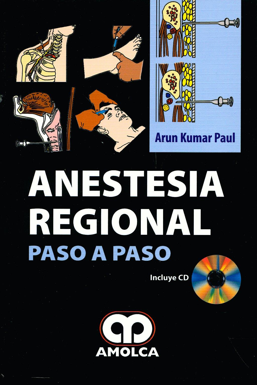 Portada del libro 9789588473406 Anestesia Regional. Paso a Paso + CD