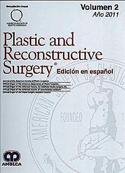 Portada del libro 9789588473574 Plastic And Reconstructive Surgery - Edicion en Español - Volumen 2 - Año 2011