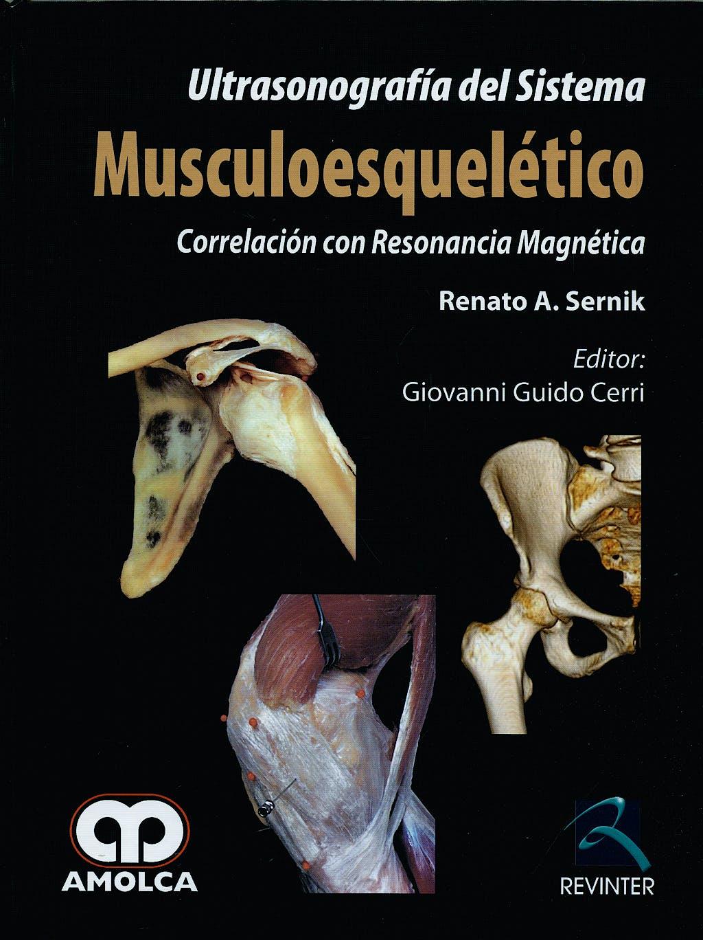 Portada del libro 9789588473635 Ultrasonografía del Sistema Musculoesquelético. Correlación con Resonancia Magnética