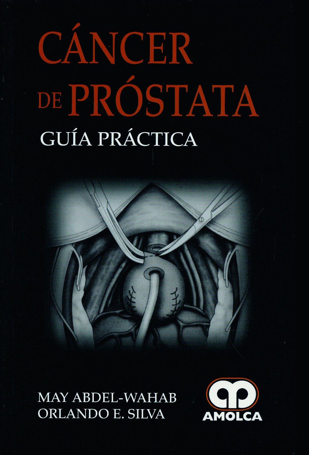 Portada del libro 9789588473680 Cáncer de Próstata. Guía Práctica