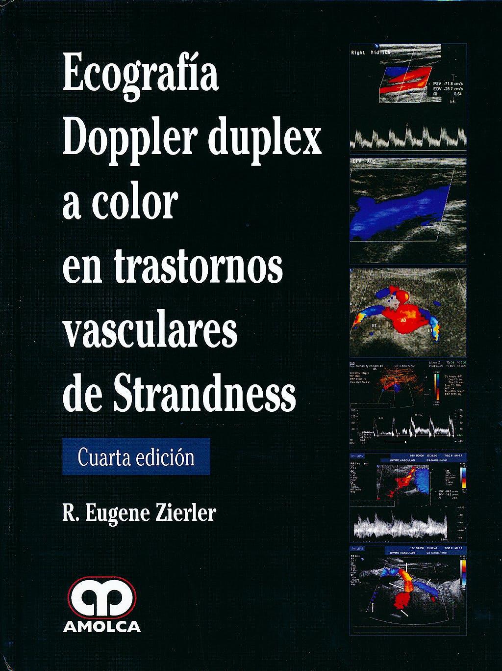 Portada del libro 9789588760025 Ecografía Doppler Duplex a Color en Trastornos Vasculares de Strandness