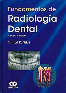Portada del libro 9789588760032 Fundamentos de Radiología Dental