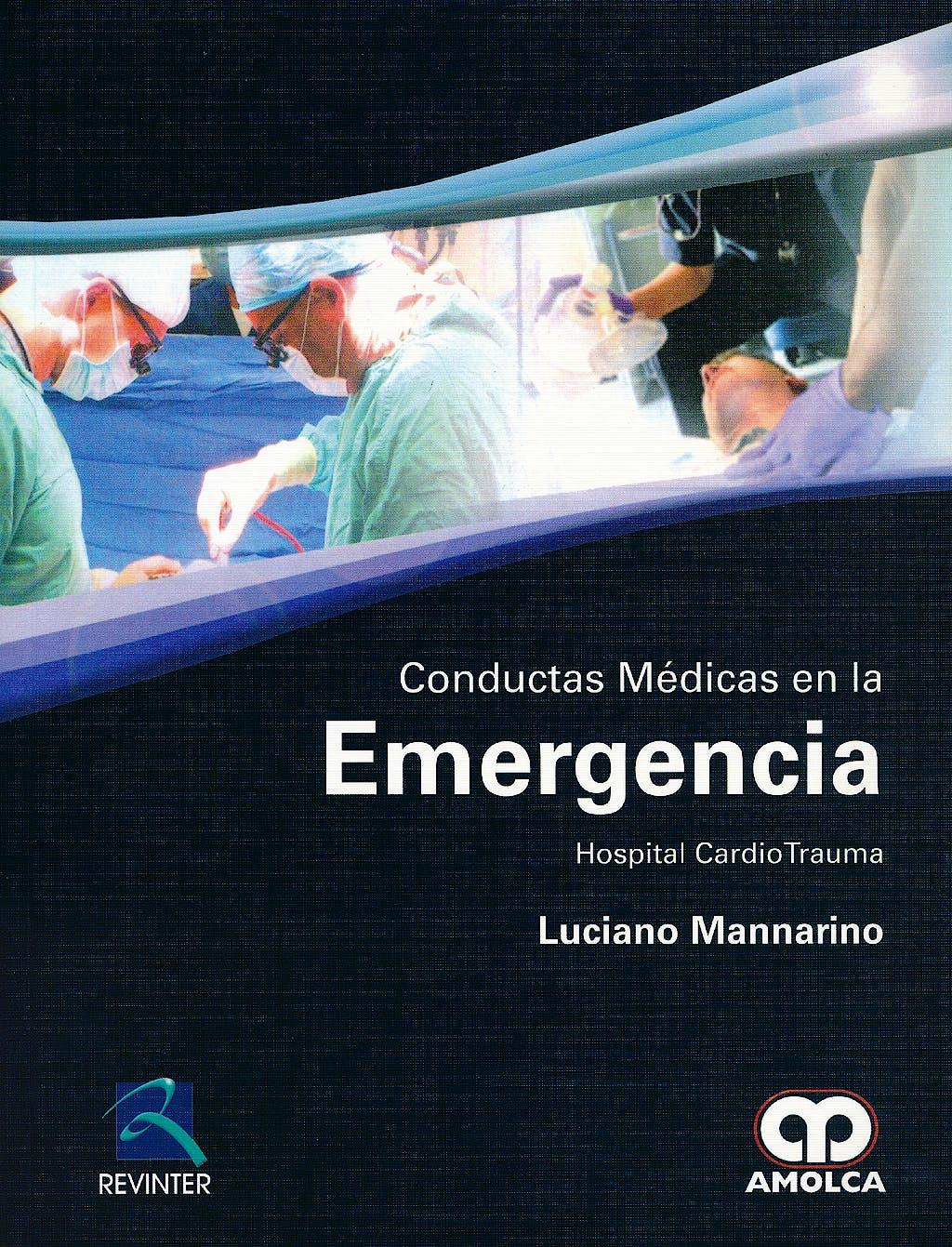 Portada del libro 9789588760216 Conductas Medicas en la Emergencia. Hospital Cardiotrauma