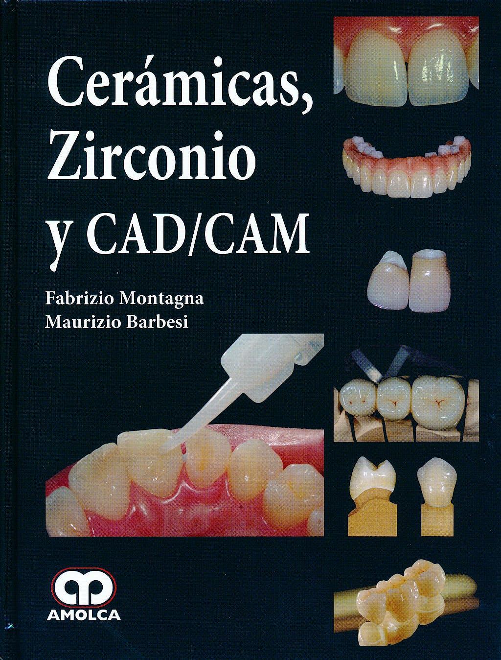Portada del libro 9789588760254 Cerámicas, Zirconio y CAD/CAM