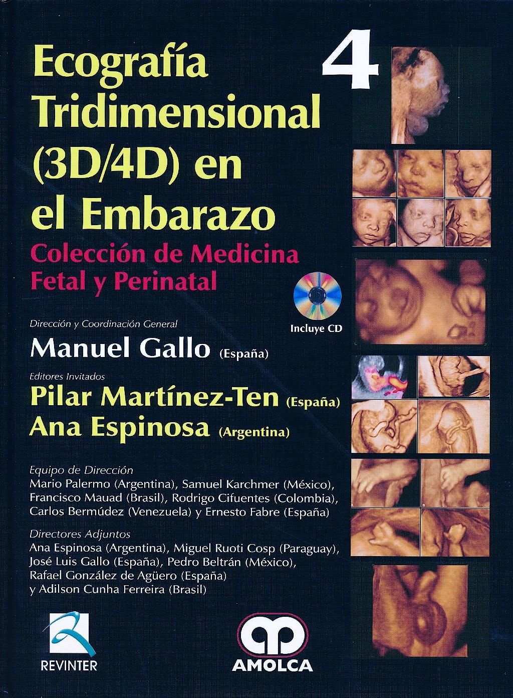Portada del libro 9789588760346 Ecografía Tridimensional (3D/4D) en el Embarazo + CD (Colección de Medicina Fetal y Perinatal, Vol. 4)