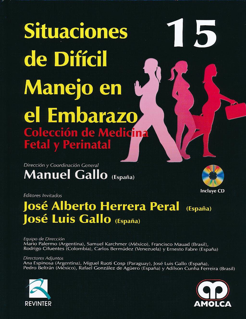 Portada del libro 9789588760353 Situaciones de Dificil Manejo en el Embarazo + Dvd (Coleccion de Medicina Fetal y Perinatal, Vol. 15)