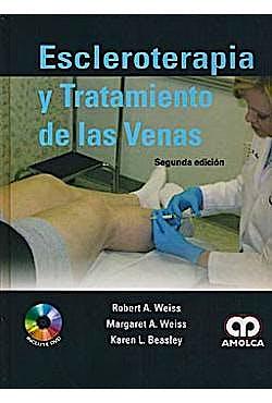 Portada del libro 9789588760452 Escleroterapia y Tratamiento de las Venas + DVD