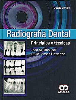 Portada del libro 9789588760513 Radiografía Dental. Principios y Técnicas