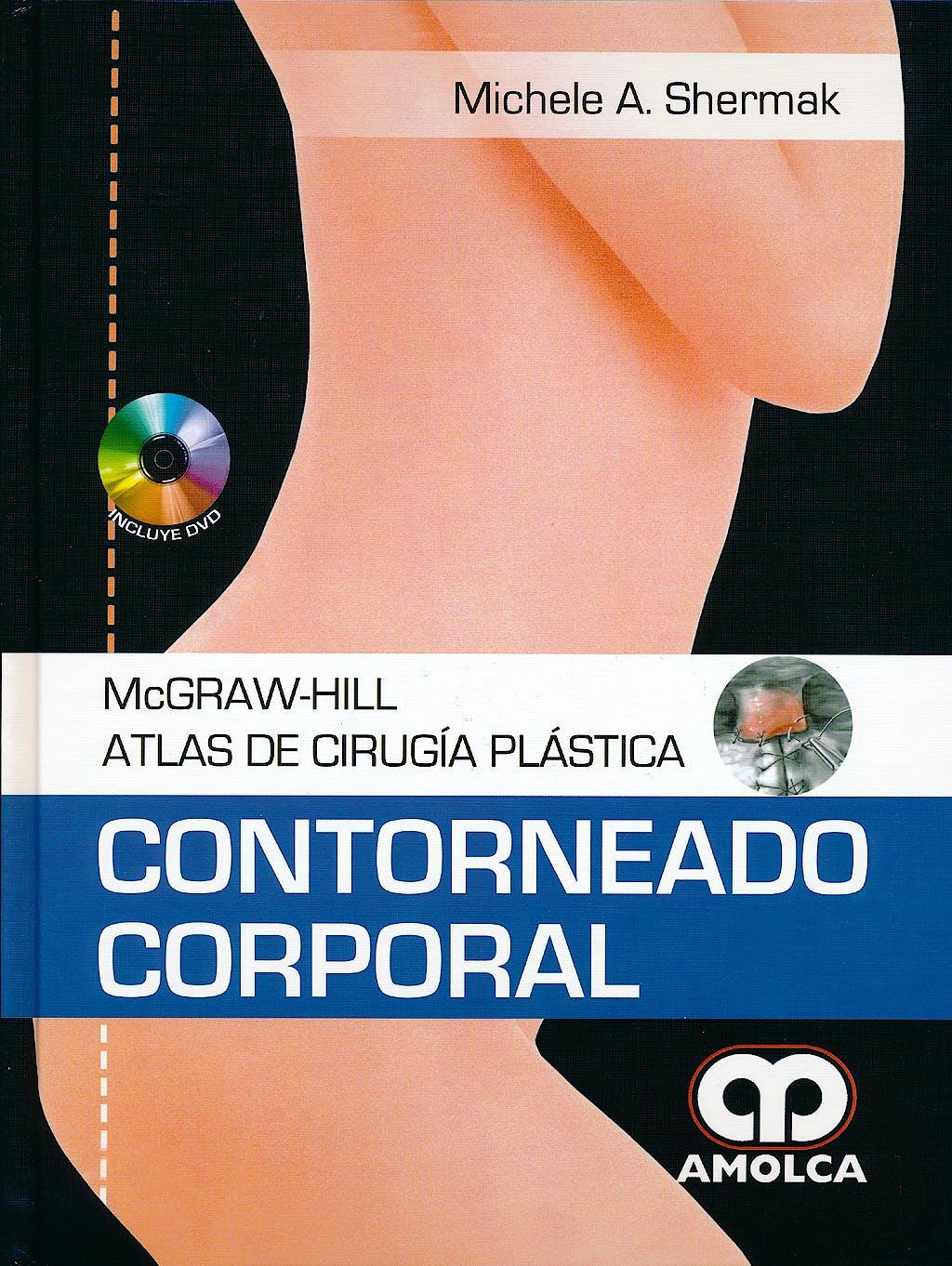 Portada del libro 9789588760544 Contorneado Corporal + Dvd (Mcgraw-Hill Atlas de Cirugia Plastica)