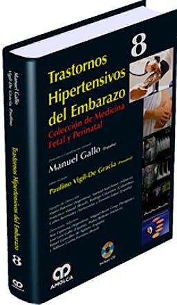 Portada del libro 9789588760568 Trastornos Hipertensivos del Embarazo + Dvd (Coleccion de Medicina Fetal y Perinatal, Vol. 8)