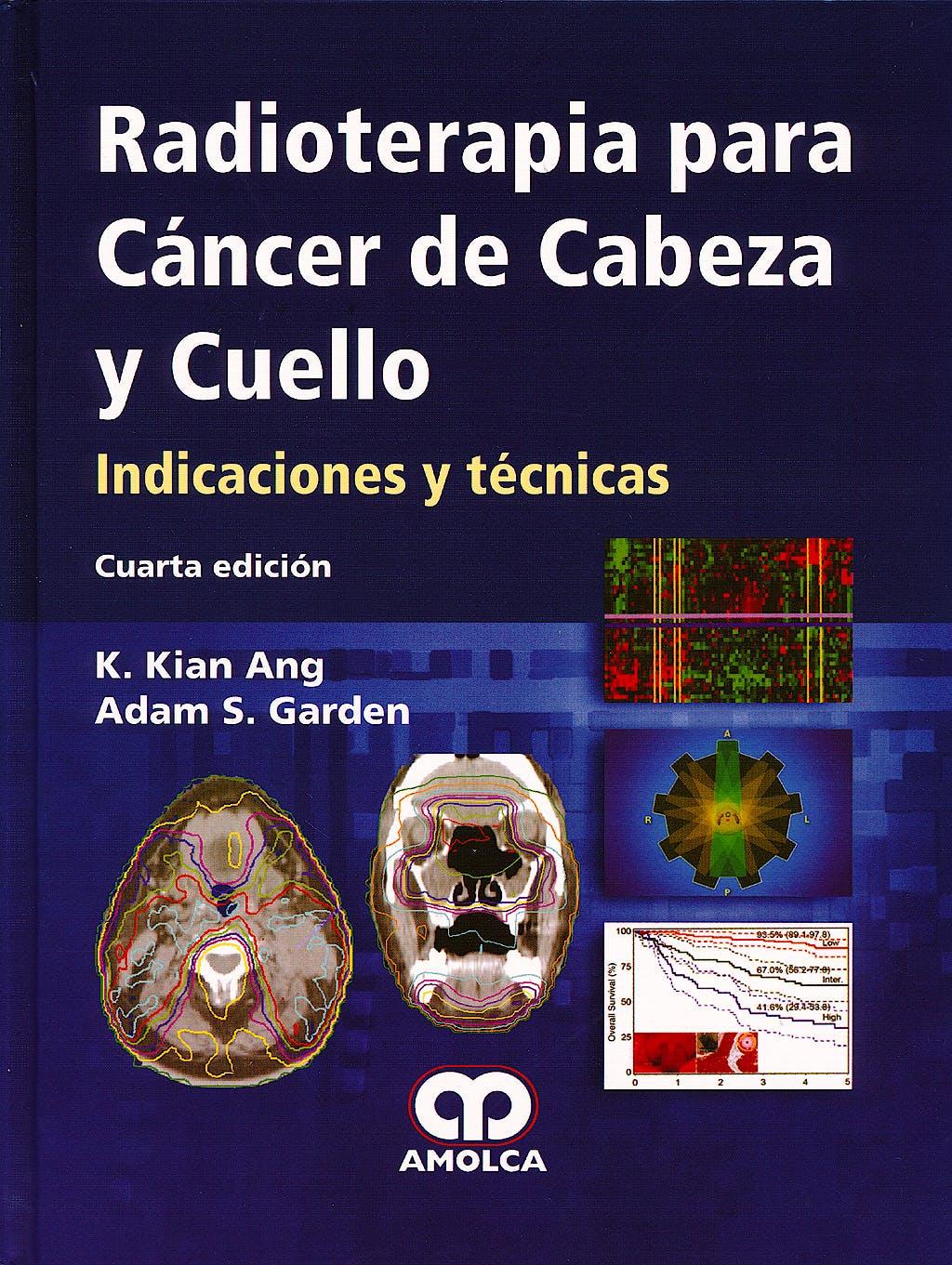 Portada del libro 9789588760575 Radioterapia para Cáncer de Cabeza y Cuello. Indicaciones y Técnicas