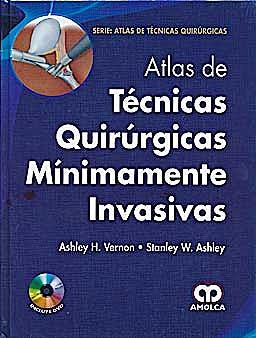 Portada del libro 9789588760681 Atlas de Técnicas Quirúrgicas Minimamente Invasivas + DVD
