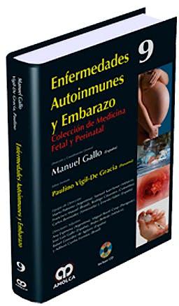 Portada del libro 9789588760704 Enfermedades Autoinmunes y Embarazo + Dvd (Coleccion de Medicina Fetal y Perinatal, Vol. 9)