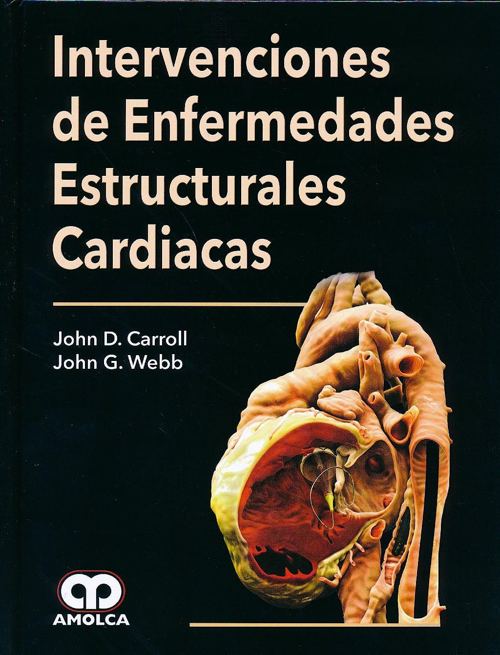 Portada del libro 9789588760766 Intervenciones de Enfermedades Estructurales Cardiacas