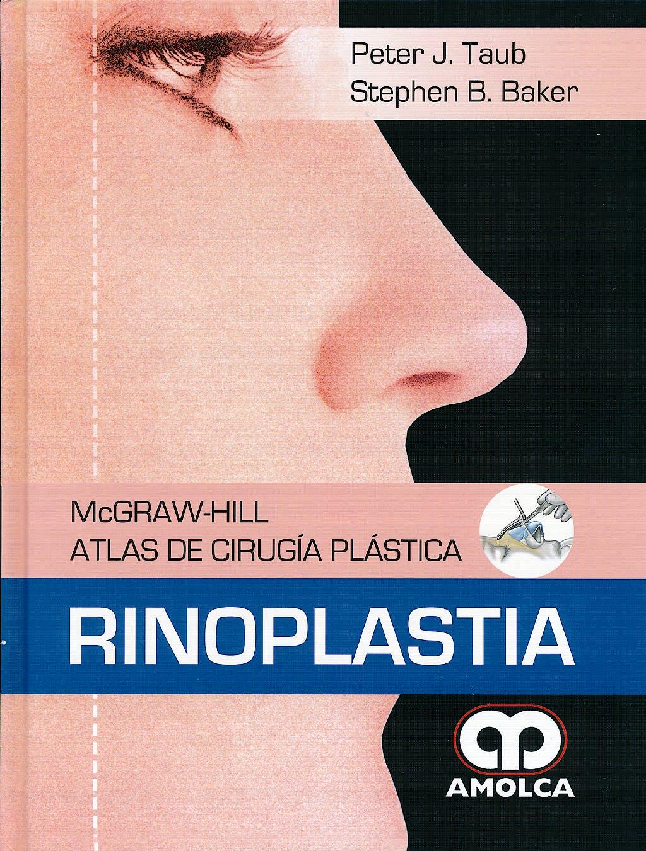 Portada del libro 9789588760902 Rinoplastia (McGraw-Hill Atlas de Cirugía Plástica)
