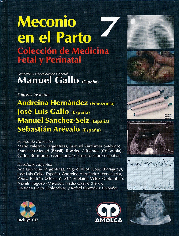 Portada del libro 9789588760940 Meconio en el Parto + Dvd (Coleccion de Medicina Fetal y Perinatal, Vol. 7)