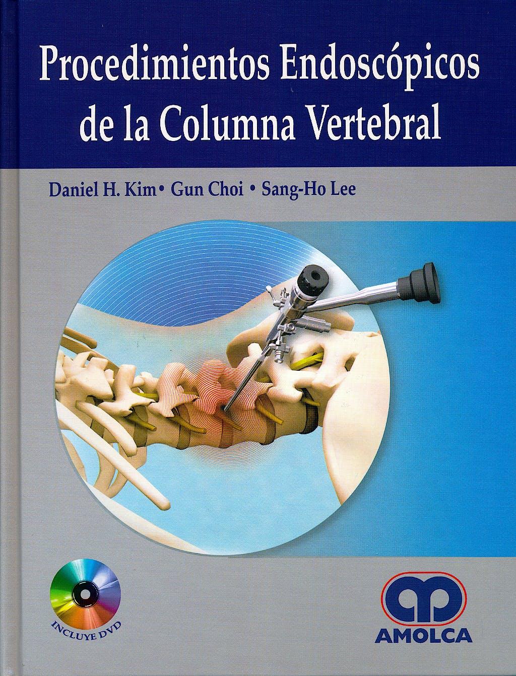 Portada del libro 9789588760995 Procedimientos Endoscópicos de la Columna Vertebral + DVD