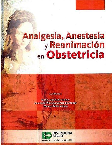 Portada del libro 9789588813615 Analgesia, Anestesia y Reanimación en Obstetricia
