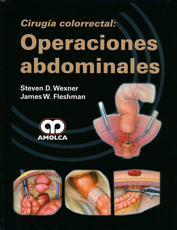 Portada del libro 9789588816074 Cirugía Colorrectal: Operaciones Abdominales
