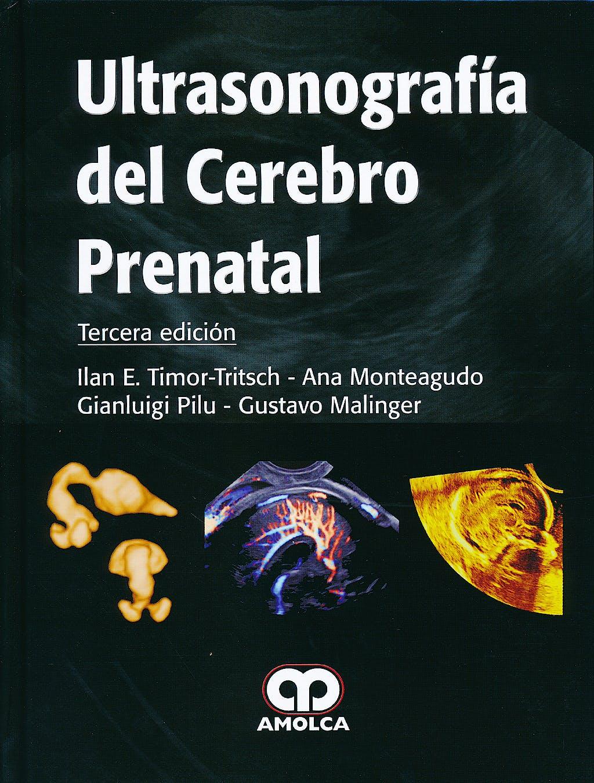 Portada del libro 9789588816081 Ultrasonografía del Cerebro Prenatal