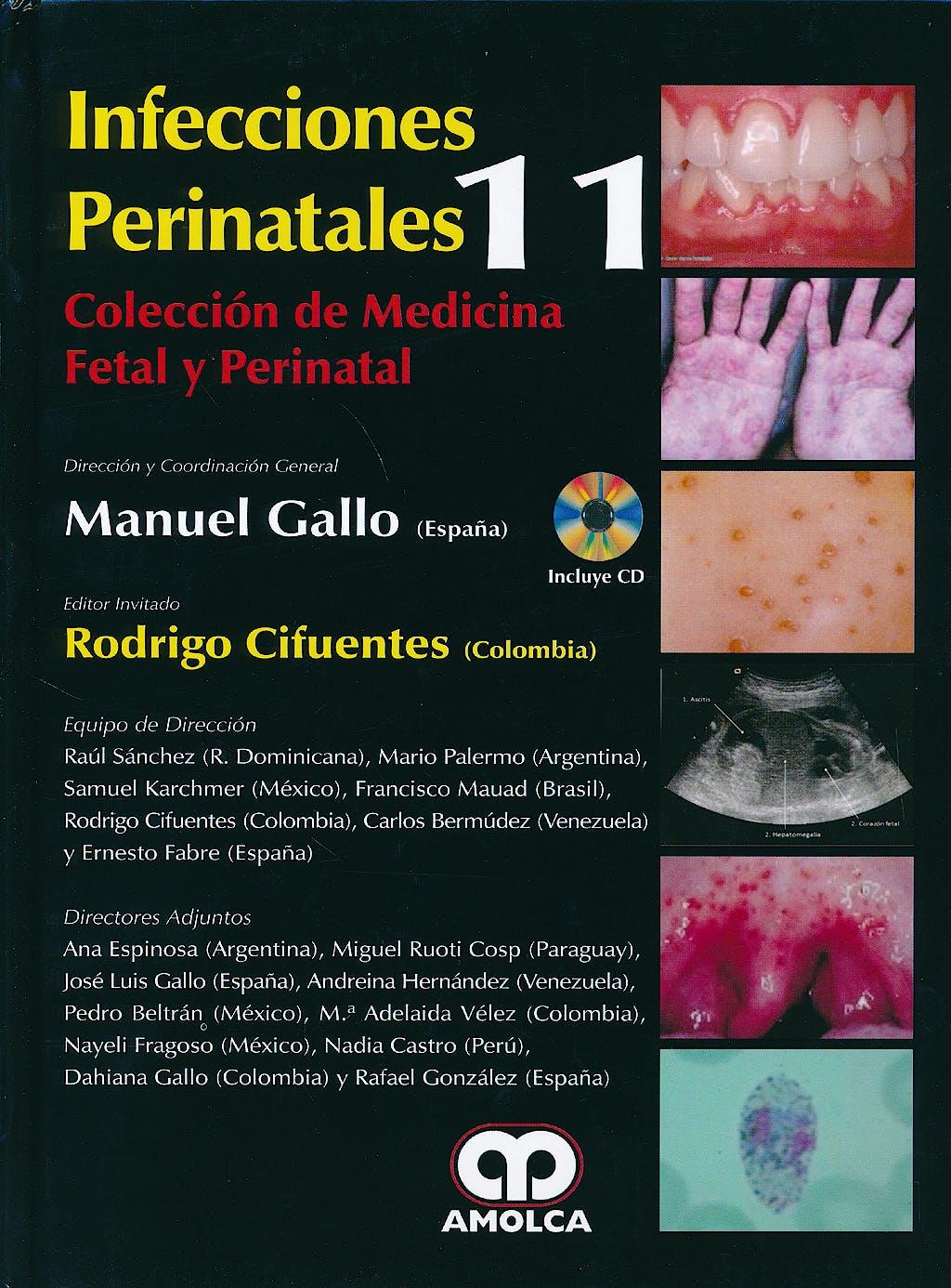 Portada del libro 9789588816265 Infecciones Perinatales + DVD (Colección de Medicina Fetal y Perinatal, Vol. 11)