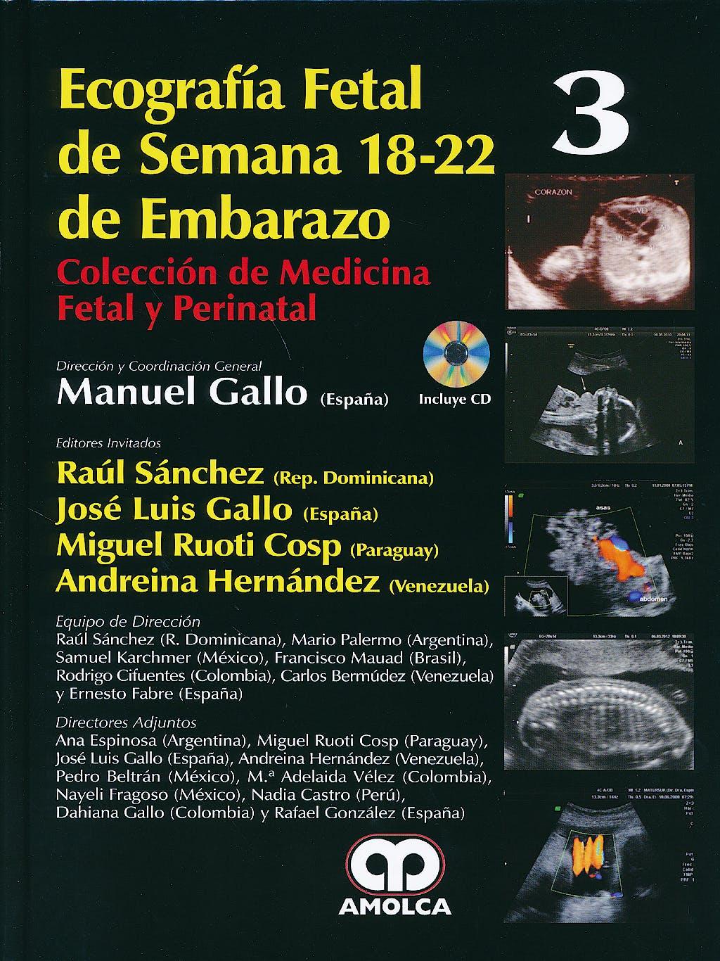 Portada del libro 9789588816272 Ecografía Fetal de Semana 18-22 de Embarazo + DVD (Colección de Medicina Fetal y Perinatal, Vol. 3)