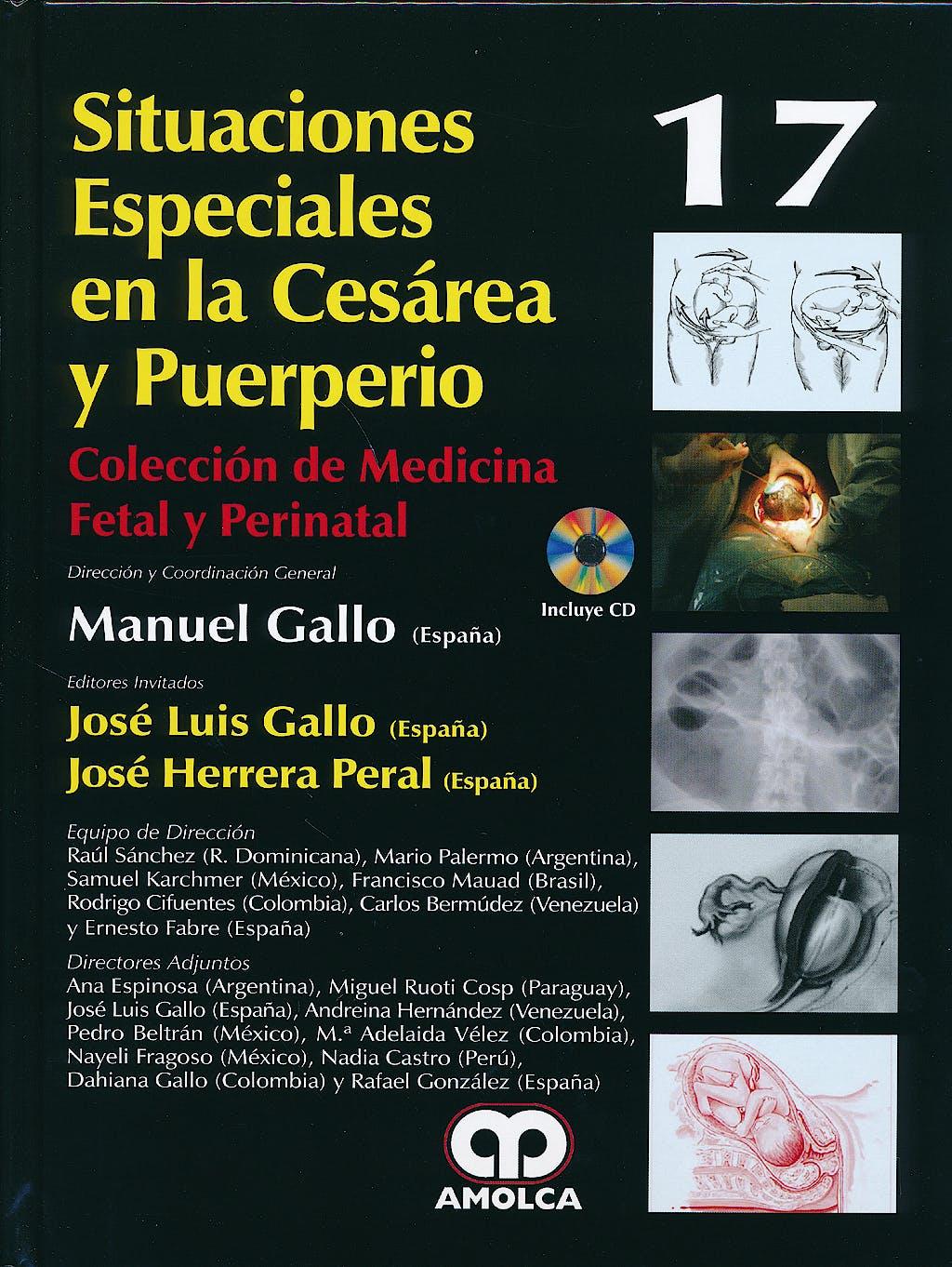 Portada del libro 9789588816319 Situaciones Especiales en la Cesárea y Puerperio + DVD (Coleccion de Medicina Fetal y Perinatal, Vol. 17)