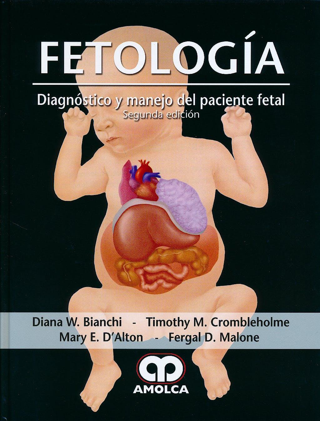 Portada del libro 9789588816388 Fetologia. Diagnostico y Manejo del Paciente Fetal