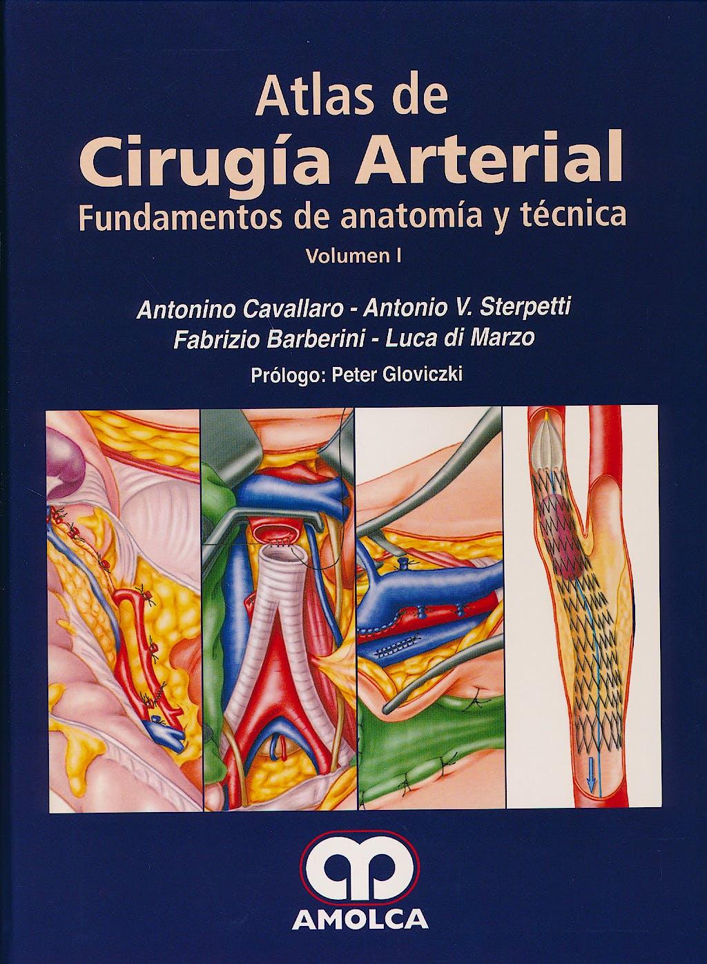 Portada del libro 9789588816395 Atlas de Cirugía Arterial. Fundamentos de Anatomía y Técnica, 2 Vols.