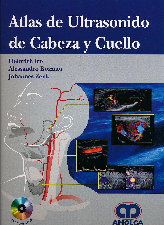 Portada del libro 9789588816449 Atlas de Ultrasonido de Cabeza y Cuello + DVD