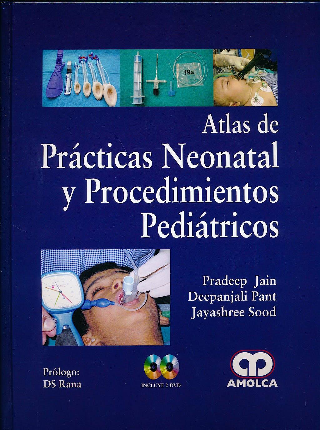 Portada del libro 9789588816494 Atlas de Prácticas Neonatal y Procedimientos Pediátricos + 2 DVDs