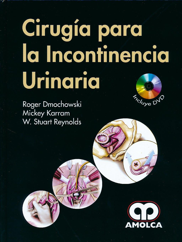 Portada del libro 9789588816555 Cirugia para la Incontinencia Urinaria + Dvd