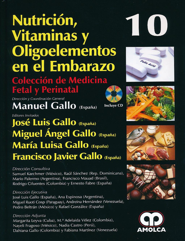 Portada del libro 9789588816647 Nutrición, Vitaminas y Oligoelementos en el Embarazo + CD (Colección de Medicina Fetal y Perinatal, Vol. 10)