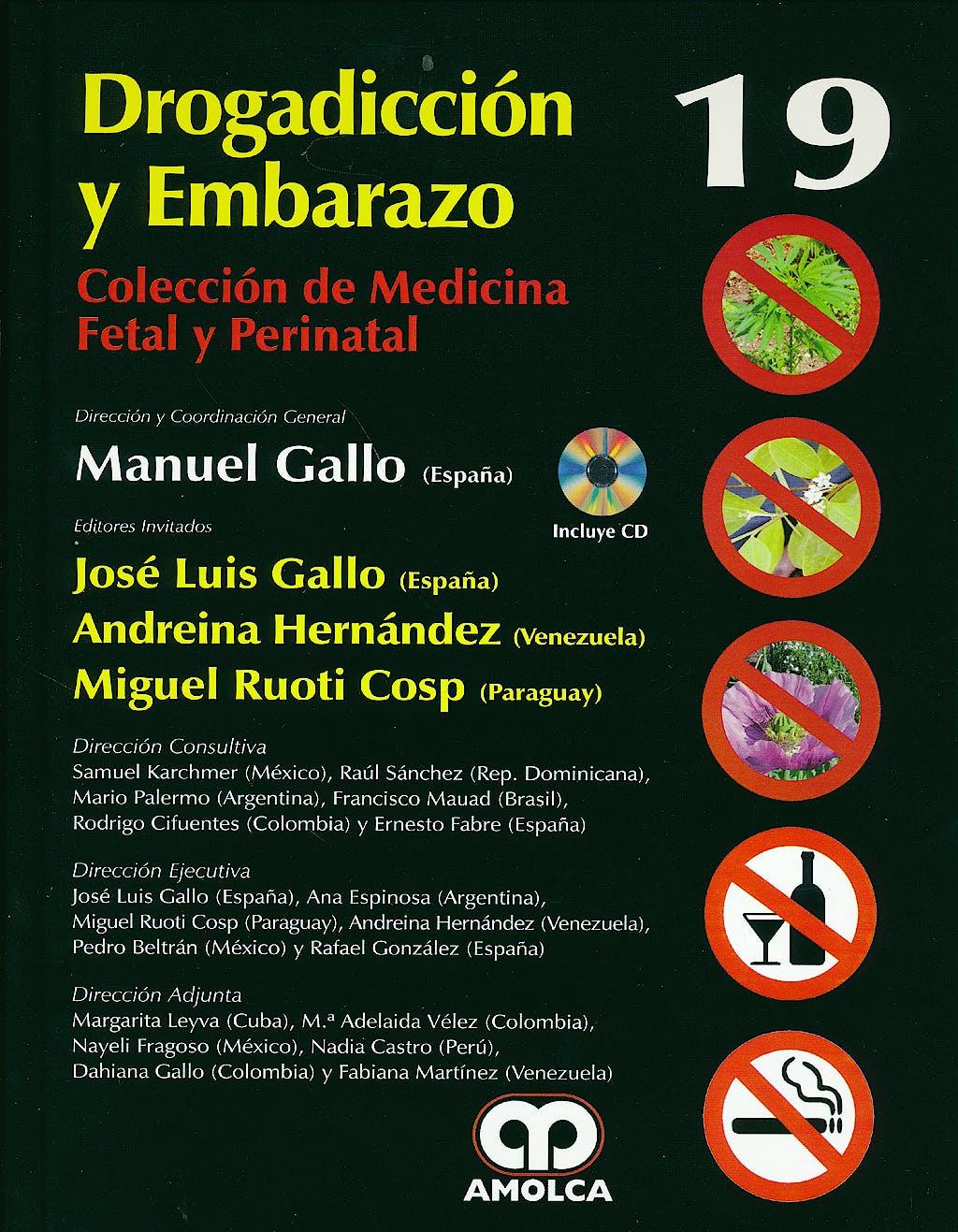 Portada del libro 9789588816654 Drogadiccion y Embarazo + Dvd (Coleccion de Medicina Fetal y Perinatal, Vol. 19)