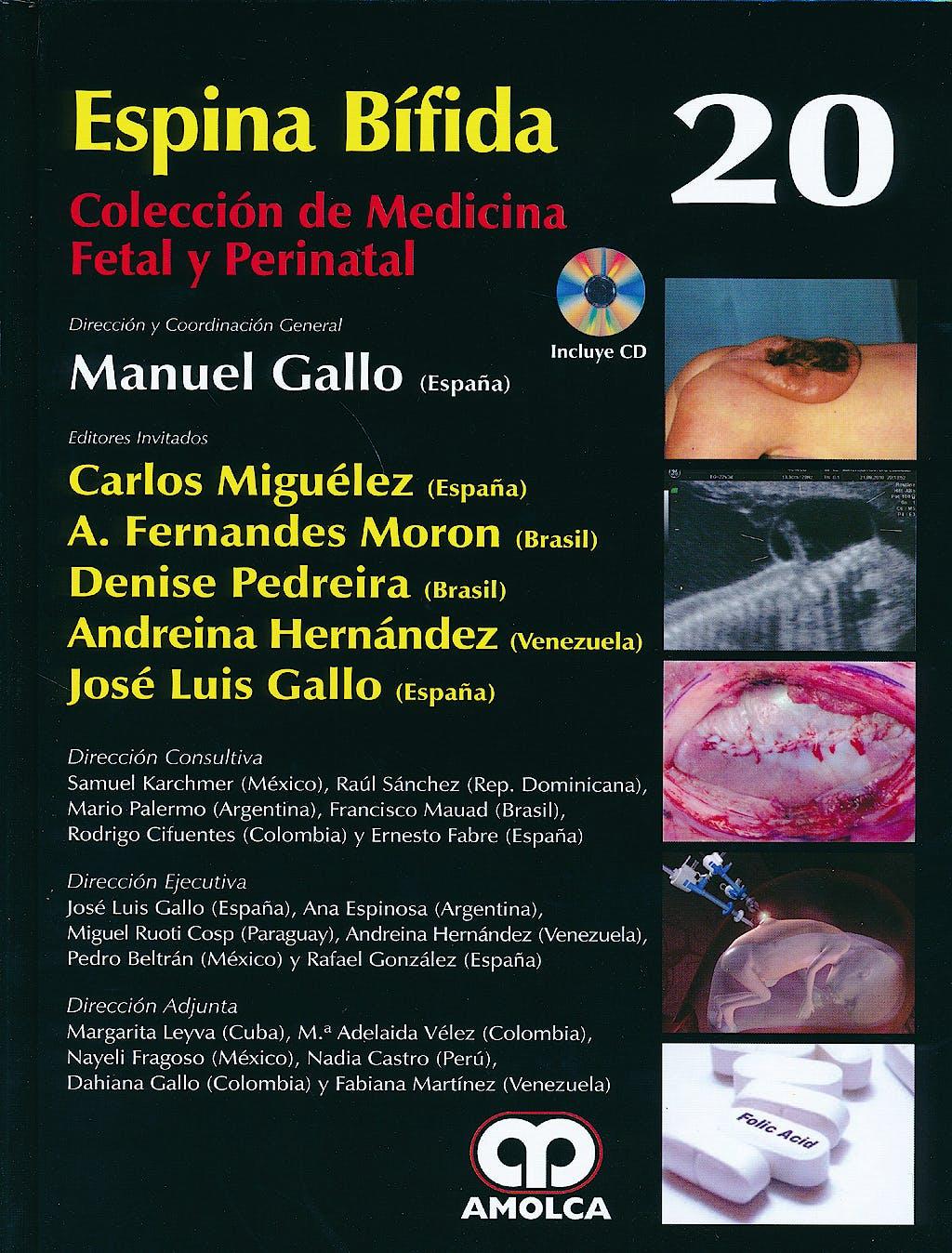 Portada del libro 9789588816661 Espina Bifida + Dvd (Coleccion de Medicina Fetal y Perinatal, Vol. 20)