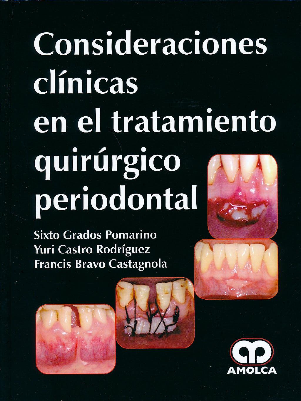 Portada del libro 9789588816692 Consideraciones Clínicas en el Tratamiento Quirúrgico Periodontal