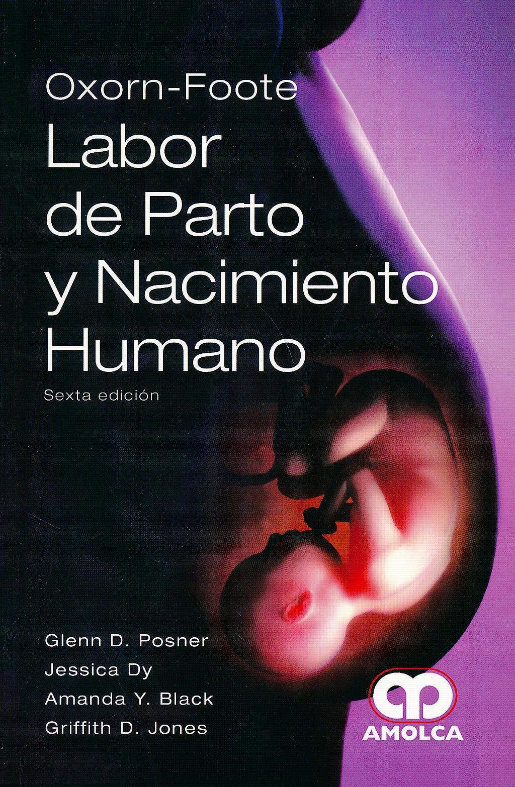 Portada del libro 9789588816807 Oxorn-Foote Labor de Parto y Nacimiento Humano