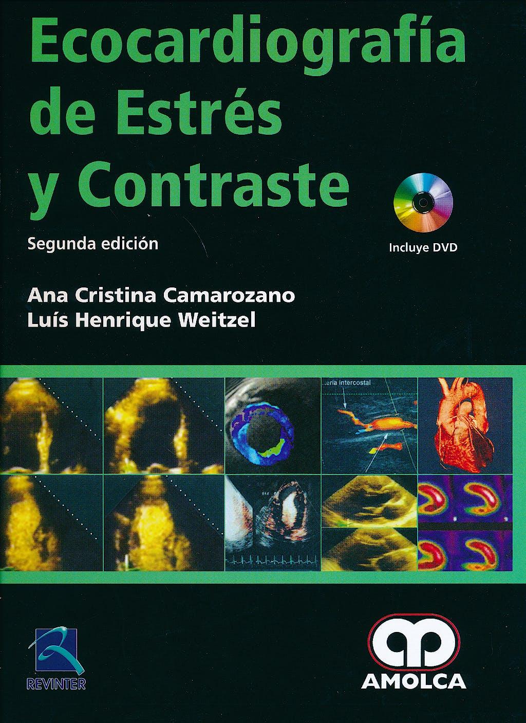 Portada del libro 9789588816838 Ecocardiografía de Estrés y Contraste + DVD