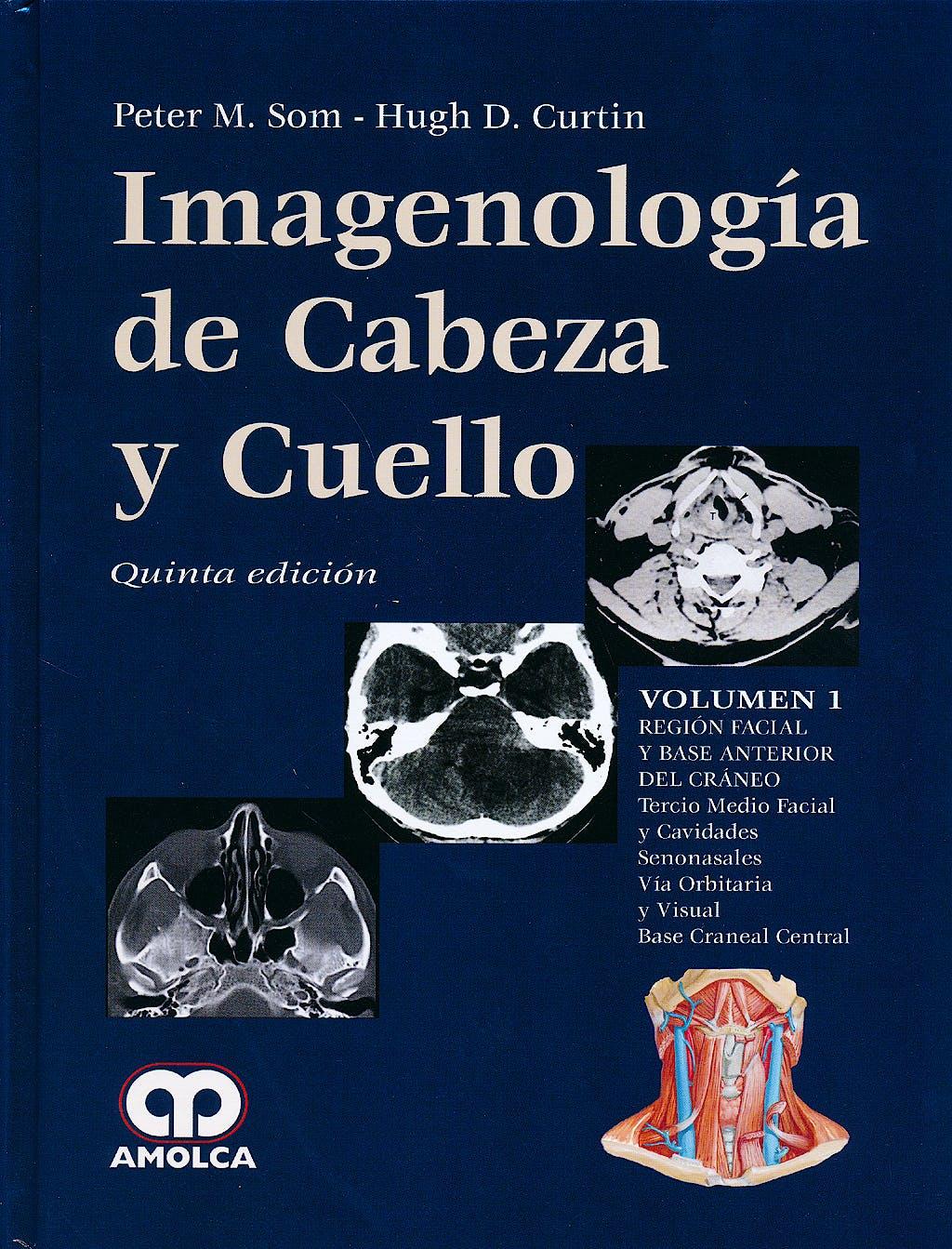 Portada del libro 9789588816951 Imagenología de Cabeza y Cuello, 3 Vols.