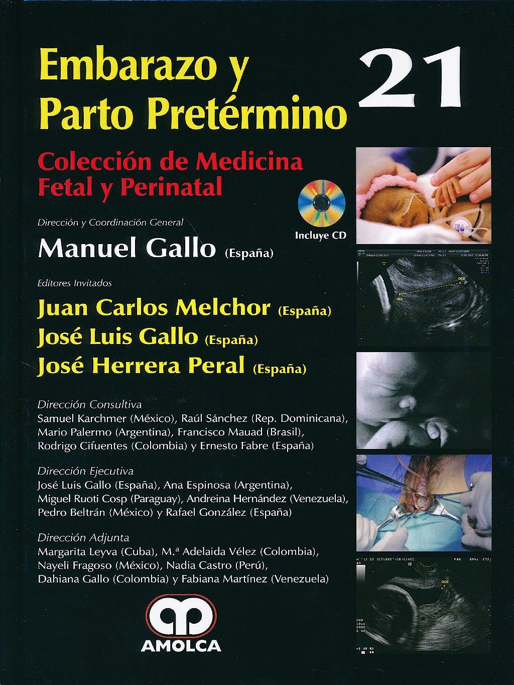 Portada del libro 9789588871066 Embarazo y Parto Pretermino + Dvd (Coleccion de Medicina Fetal y Perinatal, Vol. 21)